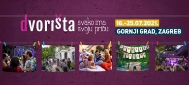 """Projekt """"Dvorišta"""" održat će se na tri lokacije u Zagrebu od  petka 16.7. do  nedjelje 27.7. , svakodnevno od 18 do 24 sata"""