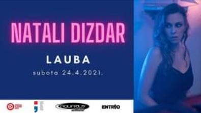 Natali Dizdar nastupa uživo u  subotu 24. travnja u zagrebačkoj Laubi!
