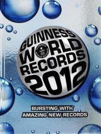 Guinnessova knjiga rekorda 2012. pršti novim nevjerojatnim rekordima