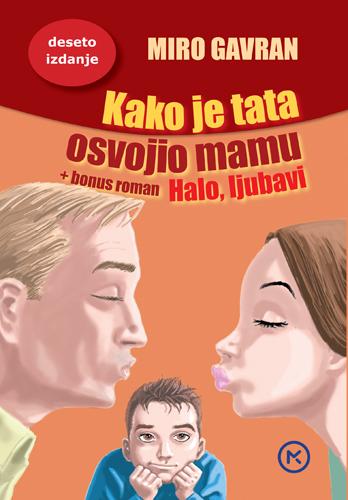 """Roman Mire Gavrana """"Kako je tata osvojio mamu"""""""