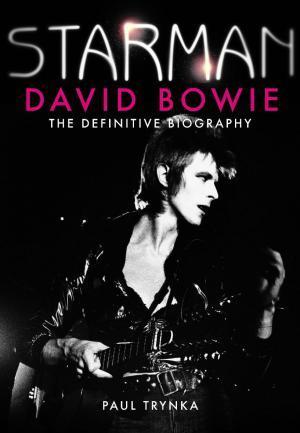 "Biografija Davida Bowieja ""STARMAN"""