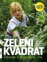 Preporuka knjige Zeleni kvadrat - zdravlje iz organskog vrta